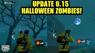 PUBG MOBILE NEW UPDATE 0.15.0 : HALLOWEEN ZOMBIE MODE - PAYLOAD MODE - RUINS MAP - BRDM - HELICOPTER