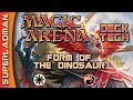 Magic Arena Standard | Form of The Dinosaur Deck Tech