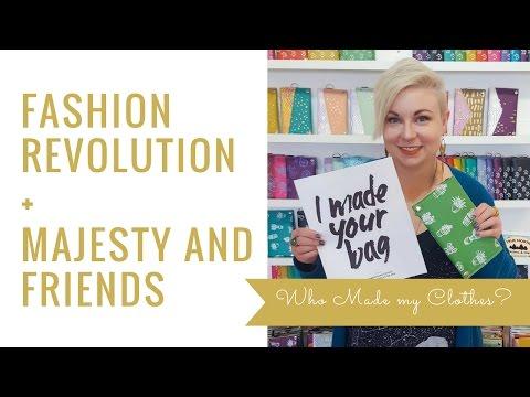 Majesty Interview - Fashion Revolution Week 2017