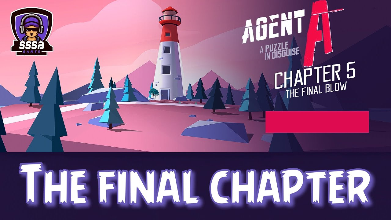 Agent A: Chapter 5 ( The Final Blow ) , iOS/Android Walkthrough