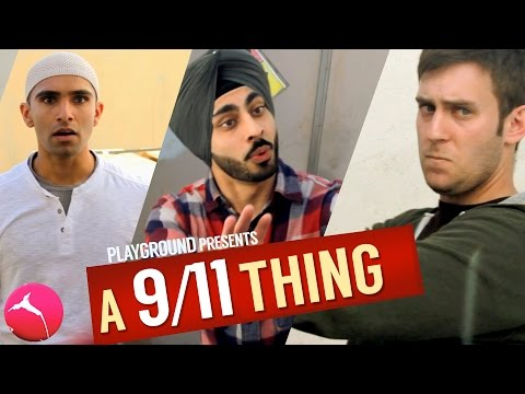 A MUSLIM, A SIKH and A RACIST & 9/11 [comedy]