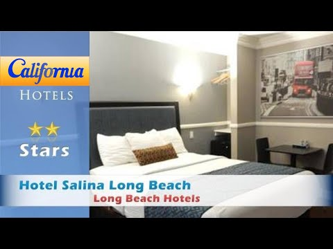 Hotel Salina Long Beach, Long Beach Hotels - California