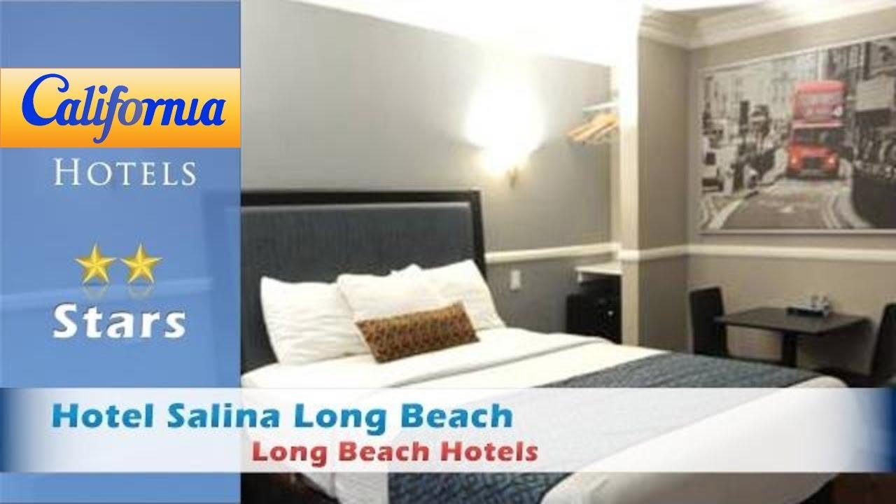 Hotel Salina Long Beach Hotels California