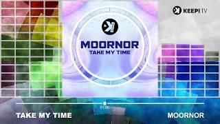 Moornor - Take My Time
