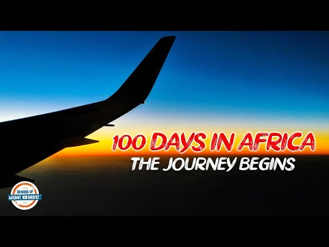 100 Days in Africa - The Journey Begins | 90+ Countries With 3 Kids