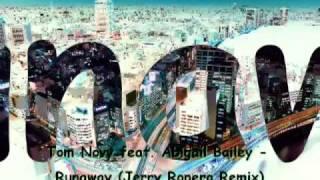 Tom Novy Feat Abigail Bailey Runaway Jerry Ropero Remix 2 Flv