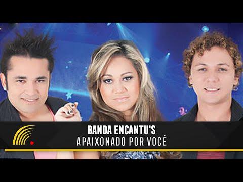 Banda Encantu's - Apaixonado Por Você - Show Completo - HD