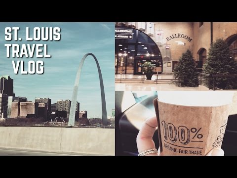 TRAVEL VLOG | St. Louis