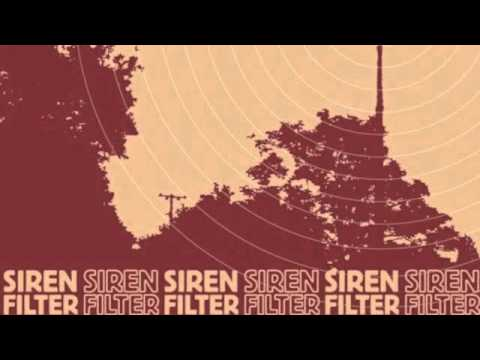 Siren Filter - Life In Reverse Heroes And Saviours