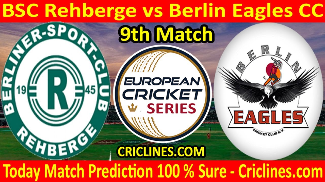 Today Match Prediction-BSC Rehberge vs Berlin Eagles CC-ECS T10-9th Match