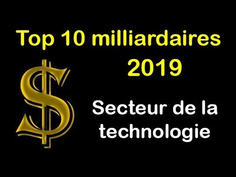 top-10-des-hommes-les-plus-riches-du-monde-en-2019-du-secteur-de-la-technologie