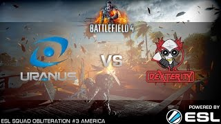 BF4 - ESL Sqd Obliteration deX vs uRaN