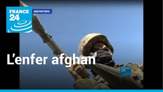 Exclusif de France 24: L'enfer afghan