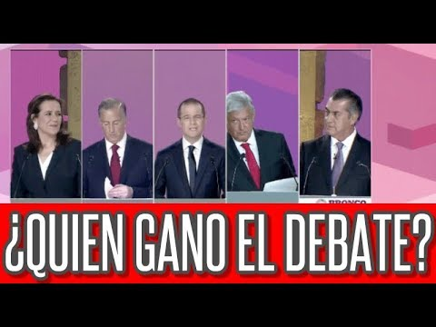 QUIEN GANO EL DEBATE PRESIDENCIAL MEXICO 2018 #DebateINE #DebatePresidencial2018 #AMLO