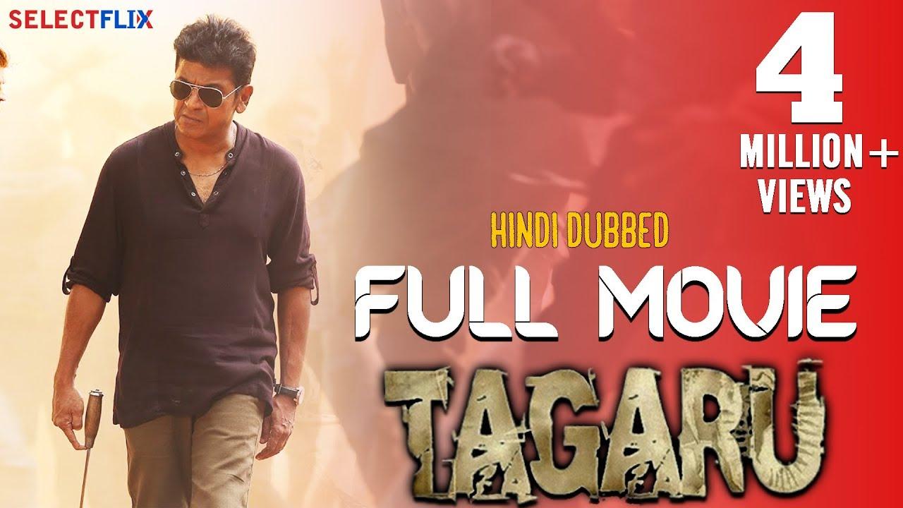 Download Tagaru - Full Movie | Hindi dubbed | Shiva Rajkumar | Devaraj | Dhananjay | Bhavana