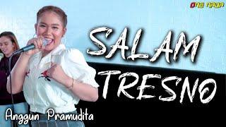 Download lagu SALAM TRESNO - ANGGUN PRAMUDITA | LIVE