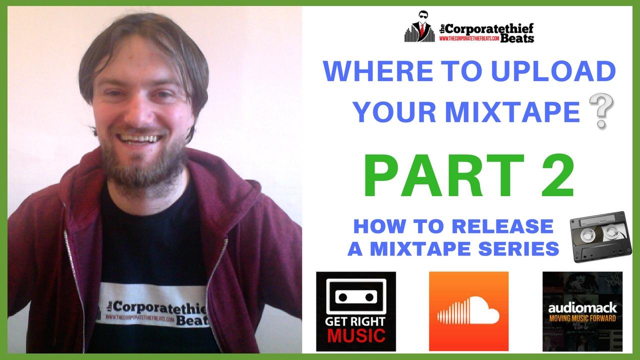 How To Upload A Mixtape On Soundcloud, Audiomack & Getrightmusic :  Releasing A Mixtape Part 2 🔥👈 ✅
