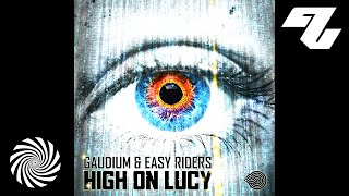 Gaudium & Easy Riders - High On Lucy