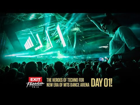 EXIT 2018: The Heroes of Techno for New Era of mts Dance Arena | Day 01!