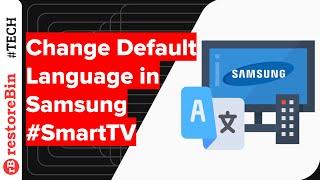 How to change default display Language in Samsung Smart TV?
