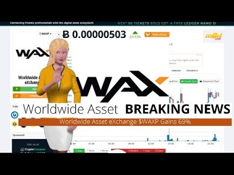 Cryptocurrency Worldwide Asset eXchange $WAXP Climbs 69% During the Last Day