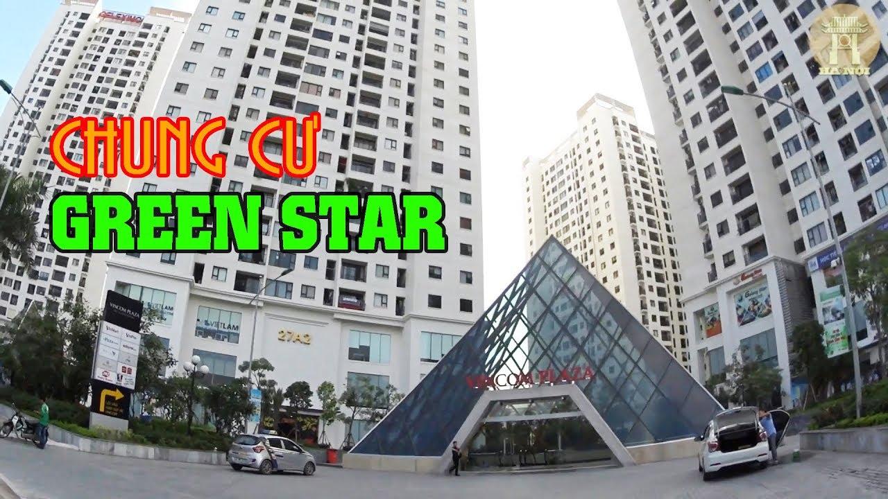 Khám phá tổ hợp Chung Cư Green Star trên đường Phạm Văn Đồng, Hà Nội
