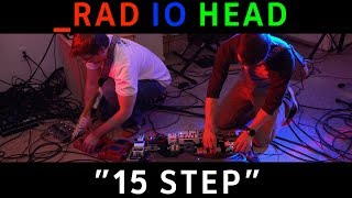 Radiohead - 15 Step (Cover by Burne Holiday ft. Chris Bekampis)