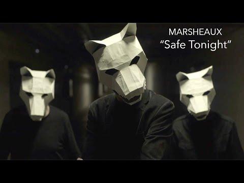 "MARSHEAUX - ""Safe Tonight"""