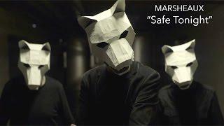 Смотреть клип песни: Marsheaux - Safe Tonight