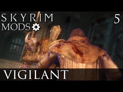 Skyrim Mods: Vigilant - Part 5