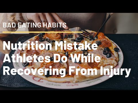 What is a bad eating habit? Nutrition mistake athletes do while recovering from injury-Ryan Fernando