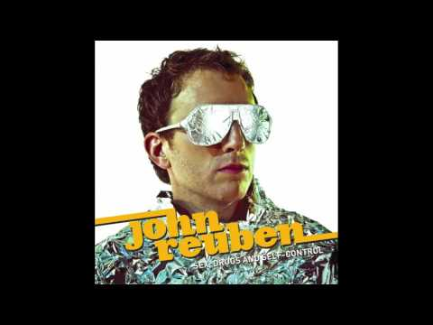 John Reuben - So Sexy for All the Right Reasons