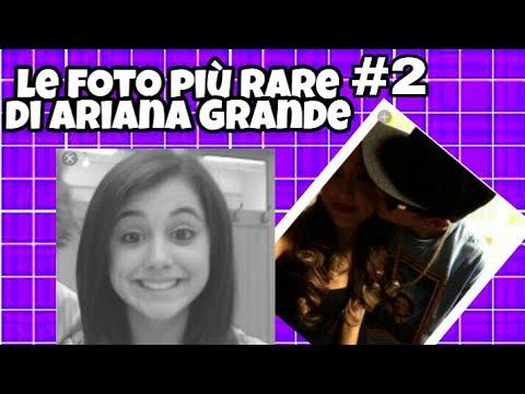 Le Foto Più Rare Di Ariana Grande2 Youtube