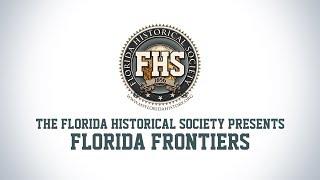Florida Frontiers TV - Episode 31 – Florida in World War I
