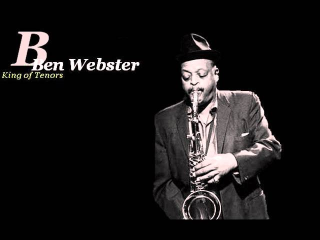Ben Webster - How Deep Is the Ocean (1)