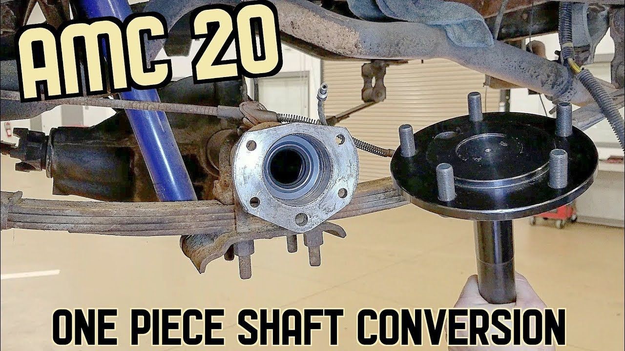 AMC 20 Solid Axle Shaft Conversion