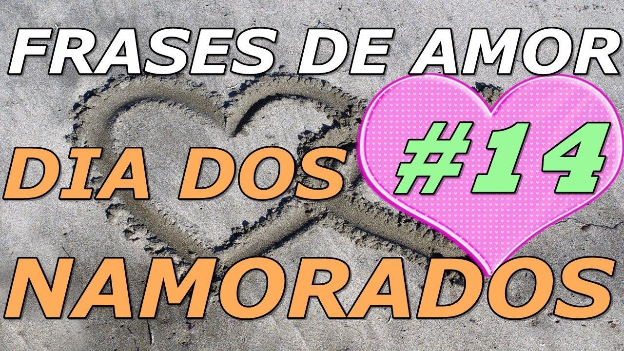 Frases De Amor Frases Para O Dia Dos Namorados14 Neste Dia Dos
