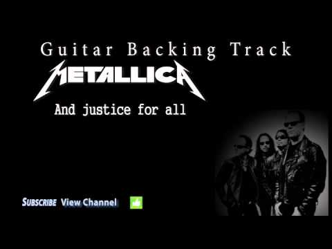 metallica and justice for all guitar backing track w vocals youtube. Black Bedroom Furniture Sets. Home Design Ideas