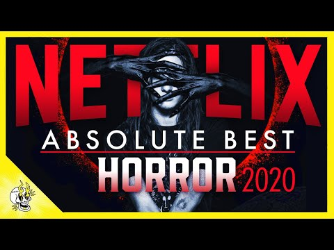 Top 20 Absolute Best Horror Movies on NETFLIX to Watch Halloween 2020 | Flick Connection