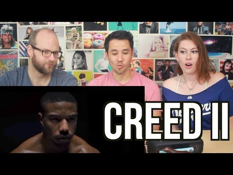 CREED II - Trailer - REACTION!