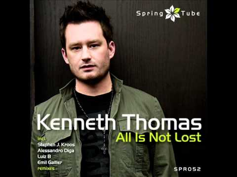 Kenneth Thomas - All Is Not Lost (Original Mix) - Spring Tube