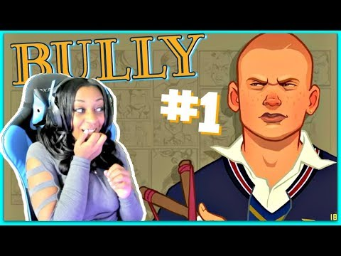 WHAT KIND OF SCHOOL IS THIS??   Bully Episode 1 Gameplay!!!