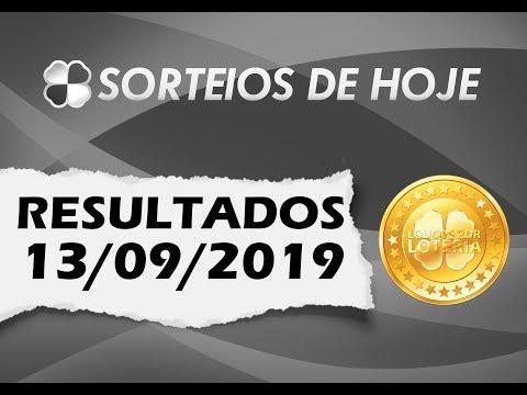 Resultados de hoje - 13/09/2019