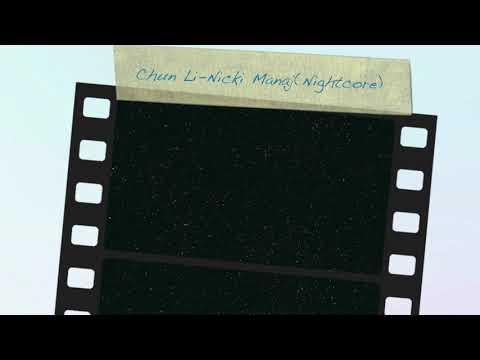 Nicki Manaj-Chun Li (Nightcore)