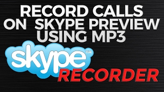 How to Record Calls on Skype Preview Using MP3 Skype Recorder screenshot 1