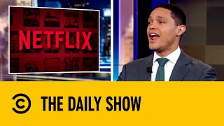 Netflix Threatens To Pull Out Of Georgia | The Daily Show with Trevor Noah