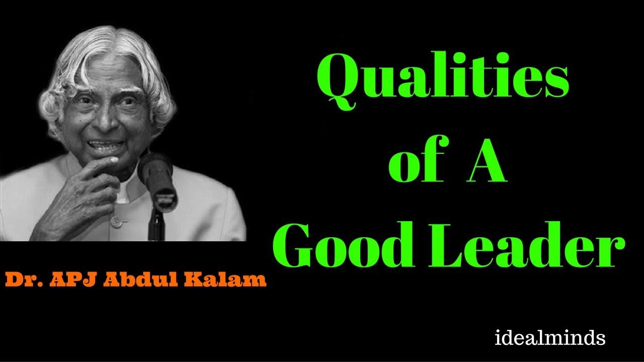 qualities of a good leader ft apj abdul kalam vision poem qualities of a good leader ft apj abdul kalam vision poem of dr apj abdul kalam
