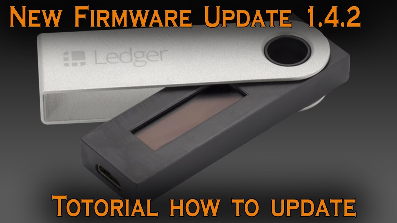 Ledger announces new nano s firmware researcher says update now.