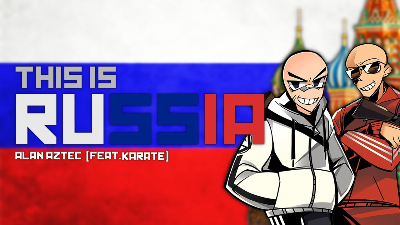 Alan Aztec -This Is Russia (feat. Karate)
