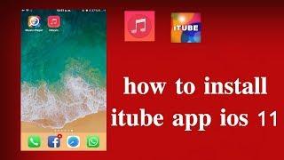 How install itube app 2017 no jailbreak no computer